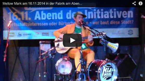 Revolution – Mellow Mark live beim Abend der Initiativen in der Fabrik